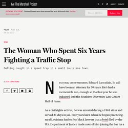 The Woman Who Spent Six Years Fighting a Traffic Stop