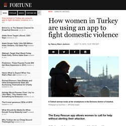 An app that fights domestic violence in Turkey