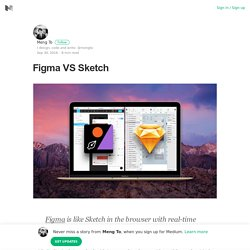 Figma VS Sketch – Meng To – Medium