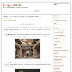 """Le figure dei libri » Blog Archive » Che cosa è """"lo stile"""". Gli stili dell'illustrazione. parte 2/2"""