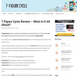 7 Figure Cycle Review - Does The eCommerce Method Work?