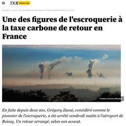 Une des figures de l'escroquerie à la taxe carbone de retour en France