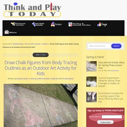 Draw Chalk Figures from Body Tracing Outlines as an Outdoor Art Activity for Kids