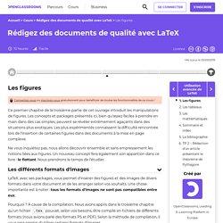 Les figures - Rédigez des documents de qualité avec LaTeX
