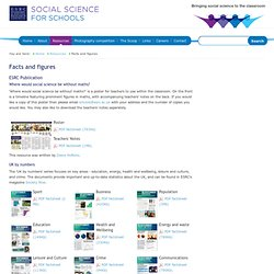 Facts and figures - ESRC Social Science for Schools