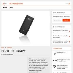 FiiO BTR5 - Review