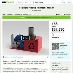 Filabot: Plastic Filament Maker by Tyler McNaney