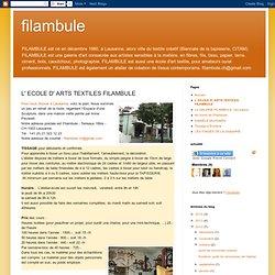 L' ECOLE D' ARTS TEXTILES FILAMBULE