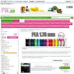 Filament PLA imprimante 3D en Bobine - Vente Fil imprimante 3D