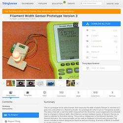 Filament Width Sensor Prototype Version 3 by flipper
