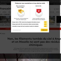 Non, les filaments tombés du ciel à Angers et en Moselle ne sont pas des résidus chimiques