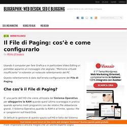 Il File di Paging: cos'è e come configurarlo
