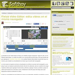 Filelab Video Editor: edita vídeos en el mismo navegador