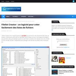 un logiciel pour créer facilement des listes de fichiers