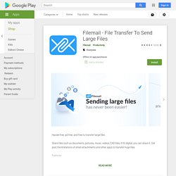 Filemail - File Transfer To Send Large Files - Apps on Google Play