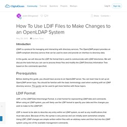 OpenLDAP - How To Use LDIF Files to Make Changes to System