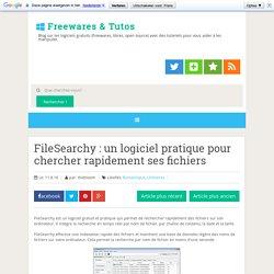 FileSearchy : un logiciel pratique pour chercher rapidement ses fichiers