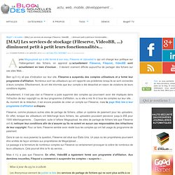 [MAJ] Les services de stockage (Fileserve, VideoBB, …) diminuent petit à petit leurs fonctionnalités…