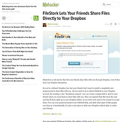 FileStork Lets Your Friends Share Files Directly to Your Dropbox