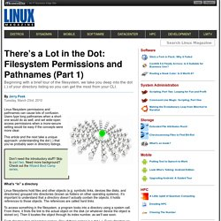 There's a Lot in the Dot: Filesystem Permissions and Pathnames (Part 1)
