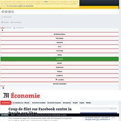 Coup de filet sur Facebook contre la fraude aux likes