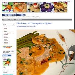 Filet de Veau aux Champignons et Oignons