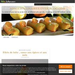 Filets de lotte , sauce aux épices et aux noix