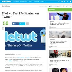FileTwt: Fast File Sharing on Twitter