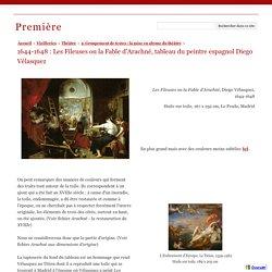1644-1648 : Les Fileuses ou la Fable d'Arachné, tableau du peintre espagnol Diego Vélasquez - Première