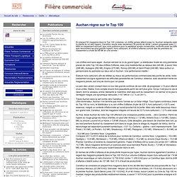 Auchan règne sur le Top 100 - PACTE - Filière Commerciale - Economie et Gestion