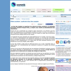 Filière nucléaire : audit de la Cour des comptes > Nucléaire