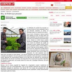 Bio, la filière qui pousse - 06/01/2014 - LaDépêche