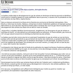 La filière du gaz de schiste profite déjà au Québec, dit Sophie Brochu