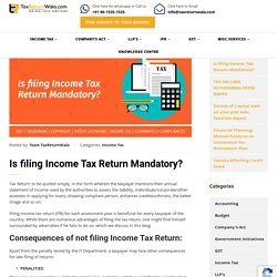 Is filing Income Tax Return Mandatory? - File Taxes Online