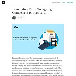 From Filing Taxes To Signing Contacts: iFax Does It All