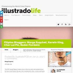 Filipino Bloggers: Marga Esquivel, Kerwin King, Cher Lui Pio, Rodel Flordeliz - Illustrado Magazine - Filipino Abroad