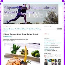 Filipino Recipes: Chef Roland Garcia's Oven Roast Turkey Breast