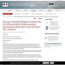 Discours d'Aurélie Filippetti, ministre de la Culture et de la Communication, prononcé au Salon du Livre le 24 mars 2014 à Paris