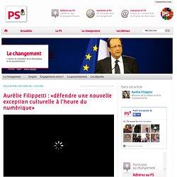 Aurélie Filippetti : «défendre une nouvelle exception culturelle à l'heure du numérique»