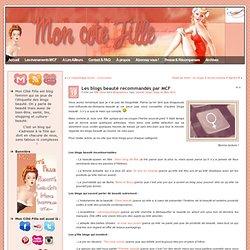 Les blogs beauté recommandés par MCF