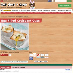 Egg Filled Croissant Cups ∙ How To by Andrews McMeel on Cut Out