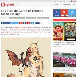 Les filles de Game of Thrones façon Pin Ups