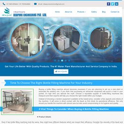 Time To Choose The Right Bottle Filling Machine For Your Industry