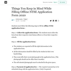 Things You Keep in Mind While Filling Offline NTSE Application Form 2020