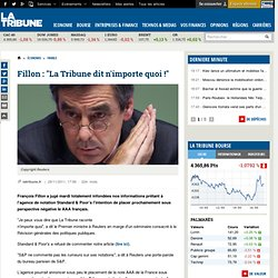 """Fillon : """"La Tribune dit n'importe quoi !"""""""