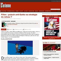 Fillon : putsch anti-Sarko ou stratégie du rateau ?