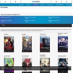 Film 2016 : tous les films sortis au Cinéma en 2016