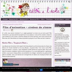 Film d'animation – cinéma de classe