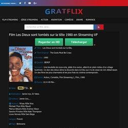 Film Les Dieux sont tombés sur la tête 1980 en Streaming VF