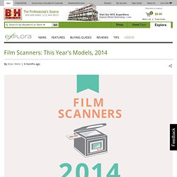 Film Scanners: This Year's Models, 2014